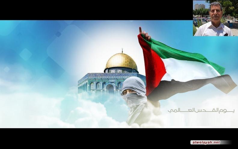 يوم القدس جاء لتذكير المسلمين بواجبهم