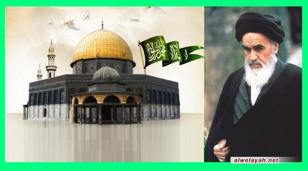 من كلمات الإمام الخميني في يوم القدس