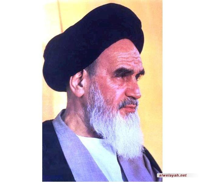 الإمام الخميني.. مقاربة أولية في معالم شخصيته ونهجه -2-