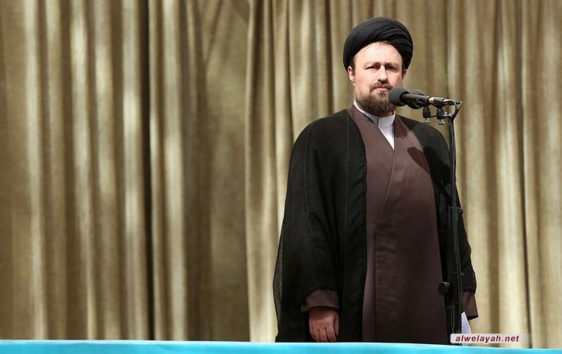 حفيد الإمام الخميني: عودة البشرية إلى المعنوية هي الرسالة التاريخية للثورة الإسلامية