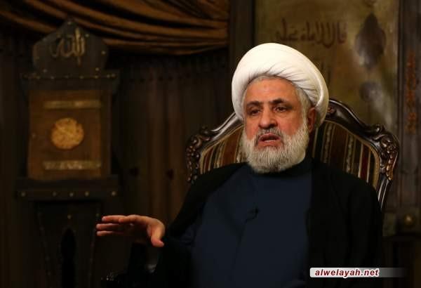 الشيخ نعيم قاسم: حزب الله مقاومة شريفة وبريطانيا هي التي تحتاج لورقة حسن سلوك