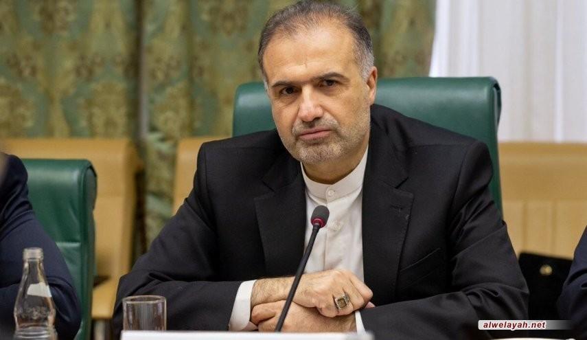 السفير الإيراني بموسكو: رسالة قائد الثورة إلى بوتين بالغة الأهمية
