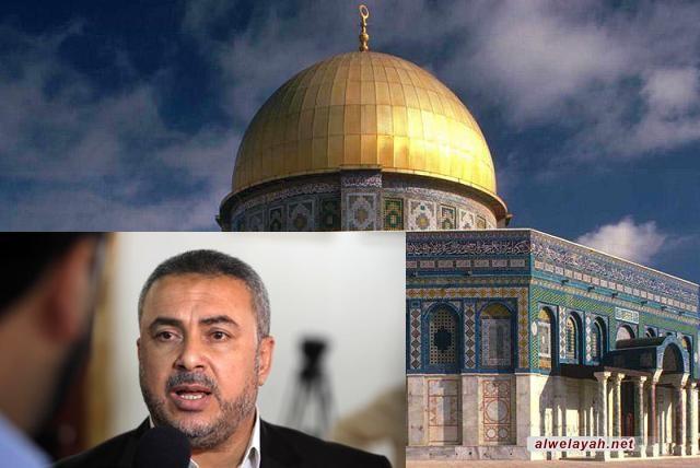 رضوان: يوم القدس يأتي هذا العام في ظل العجز والتراجع العربي المهين تجاه فلسطين