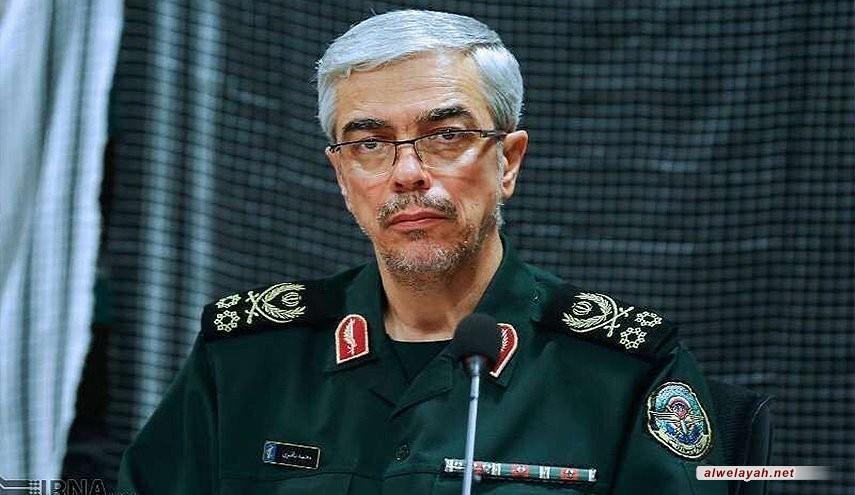 اللواء محمد باقري.. إيران متمسكة بالإسلام ولن تسمح للمغامرين ارتكاب أي خطأ