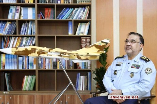 تزامنا مع بداية أسبوع الدفاع المقدس؛قائد سلاح الجو للجيش الإيراني يجدد ولاءه لمبادئ مفجر الثورة الإسلامية