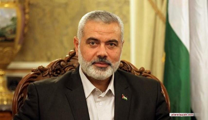 هنية يوجه رسالة شكر وتقدير لقائد الثورة الإسلامية والشعب الإيراني